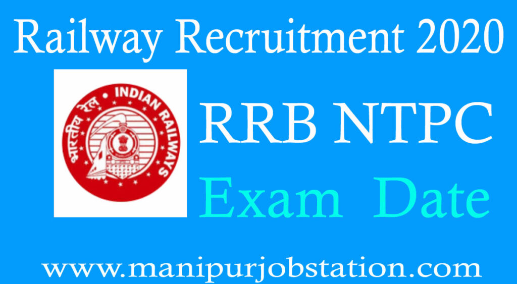 RRB NTPC 2020 CBT Exam Date Announced